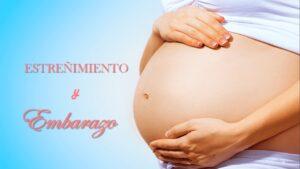 ¿Cómo combatir el estreñimiento en el embarazo?
